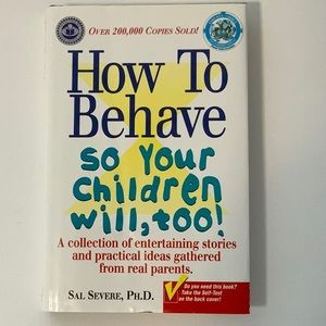 Book: How to Behave so Your Children Will Too!